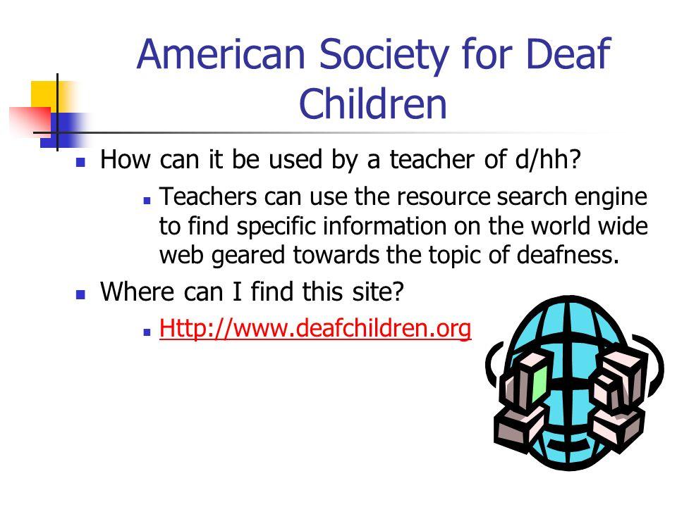 American Society for Deaf Children