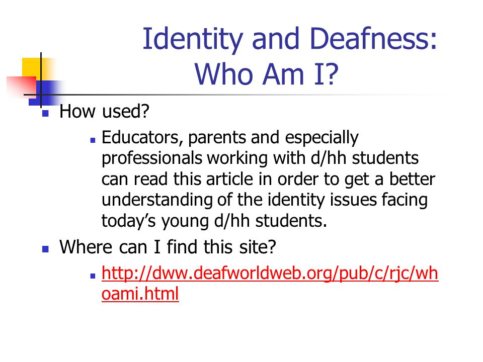 Identity and Deafness: Who Am I