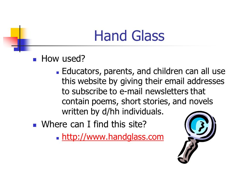 Hand Glass How used Where can I find this site