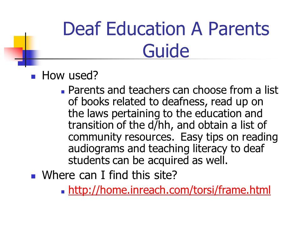 Deaf Education A Parents Guide