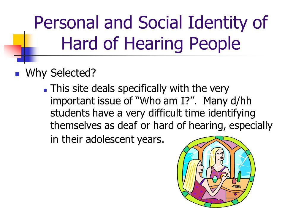 Personal and Social Identity of Hard of Hearing People