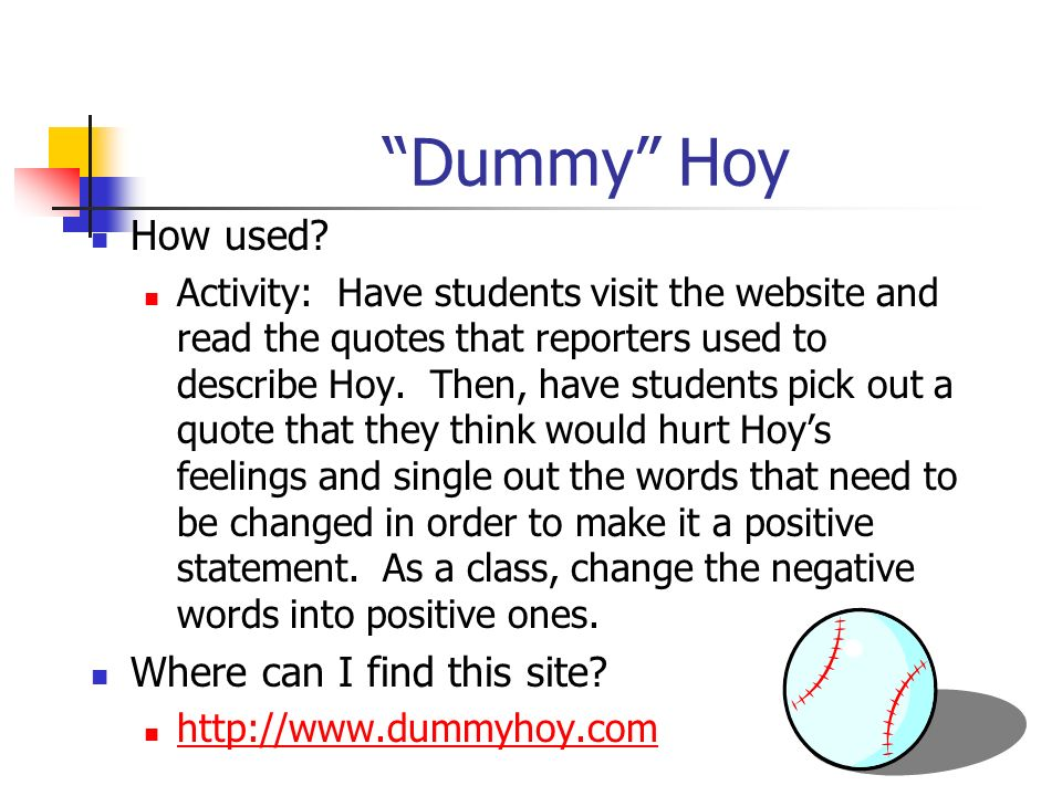 Dummy Hoy How used Where can I find this site