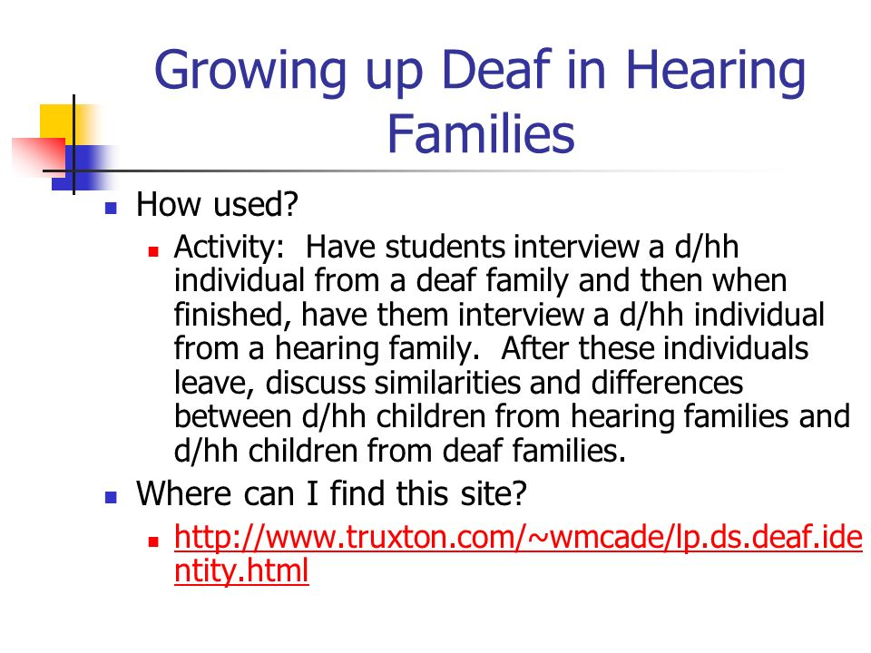 Growing up Deaf in Hearing Families