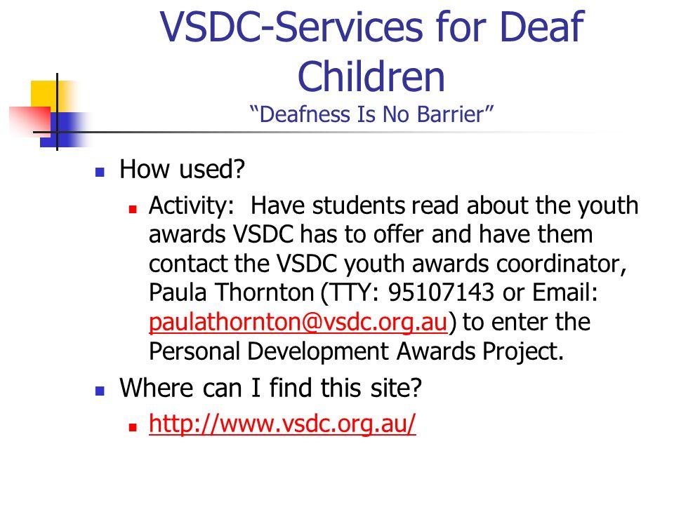 VSDC-Services for Deaf Children Deafness Is No Barrier
