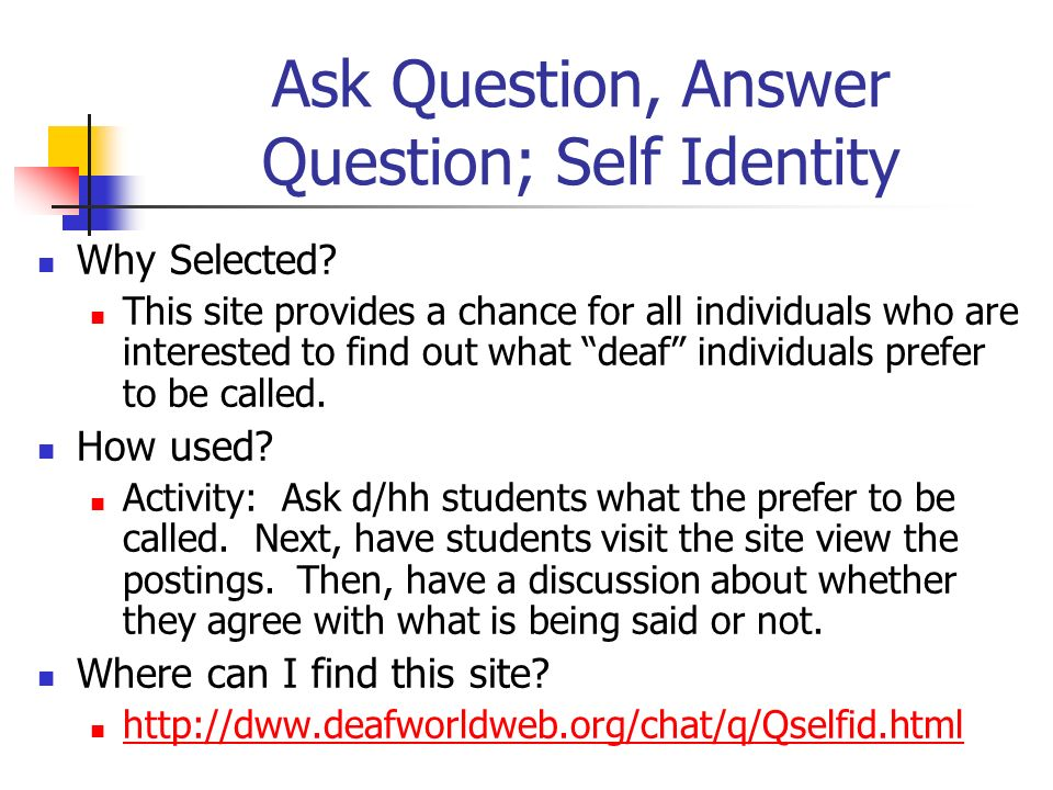 Ask Question, Answer Question; Self Identity