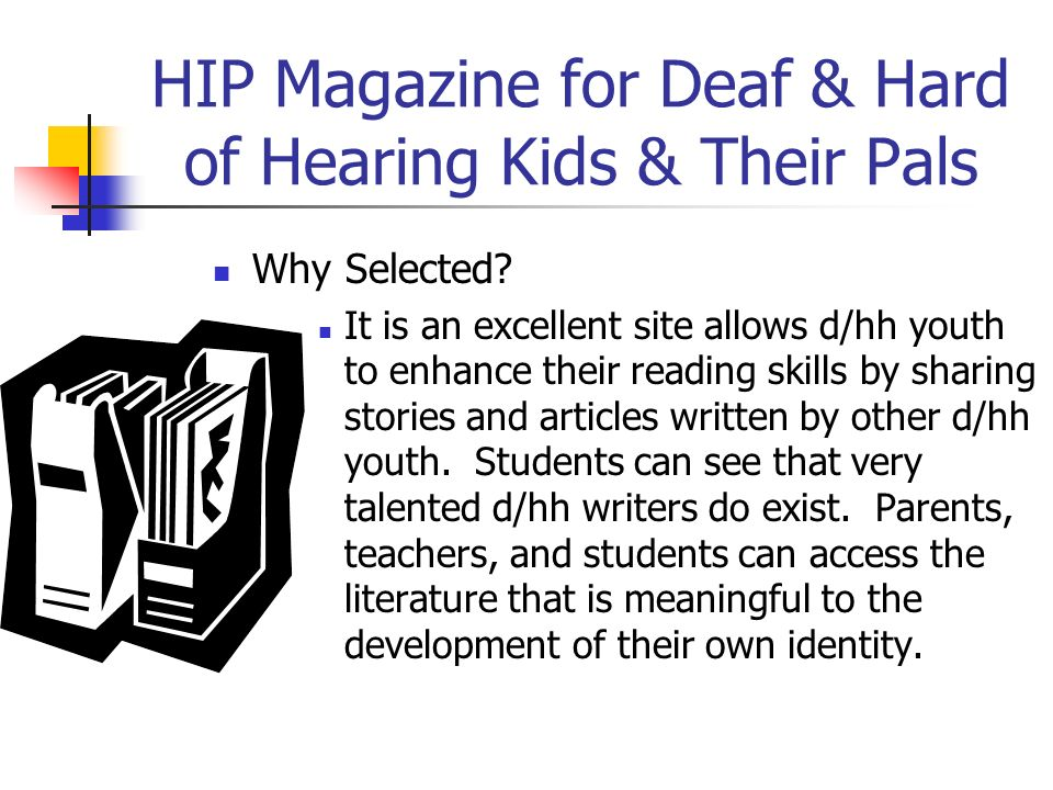 HIP Magazine for Deaf & Hard of Hearing Kids & Their Pals
