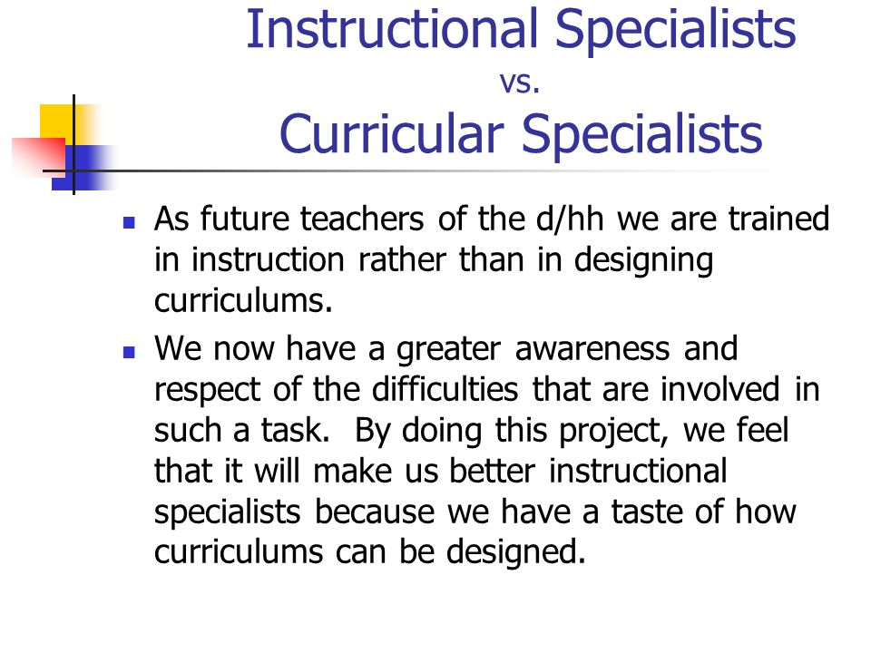 Instructional Specialists vs. Curricular Specialists