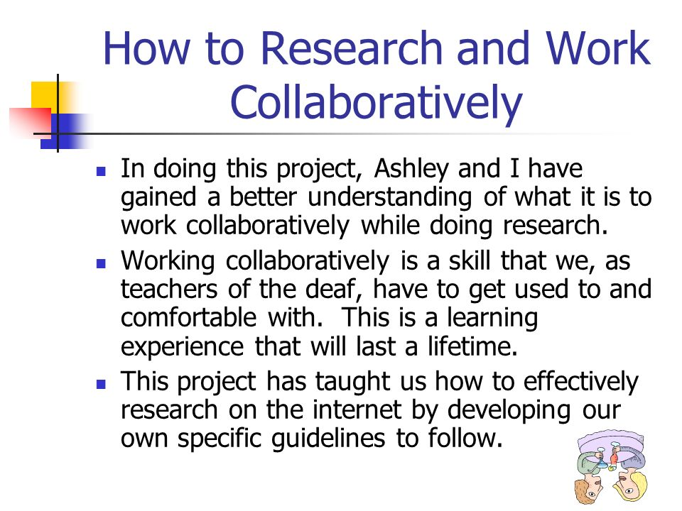 How to Research and Work Collaboratively