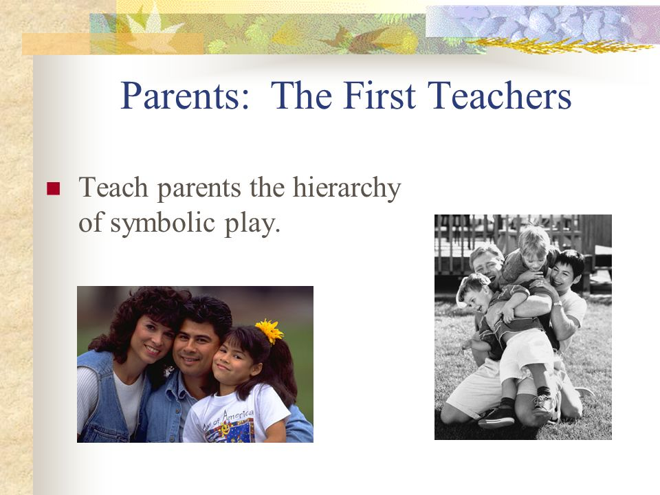 Parents: The First Teachers