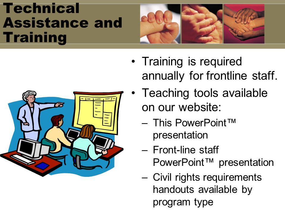 Technical Assistance and Training
