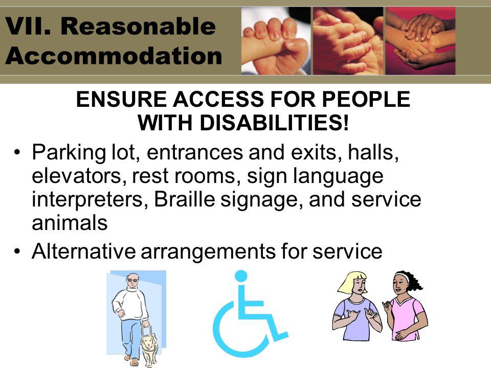 VII. Reasonable Accommodation