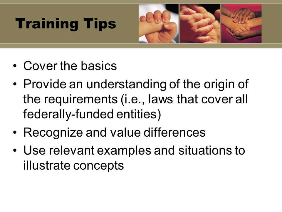 Training Tips Cover the basics