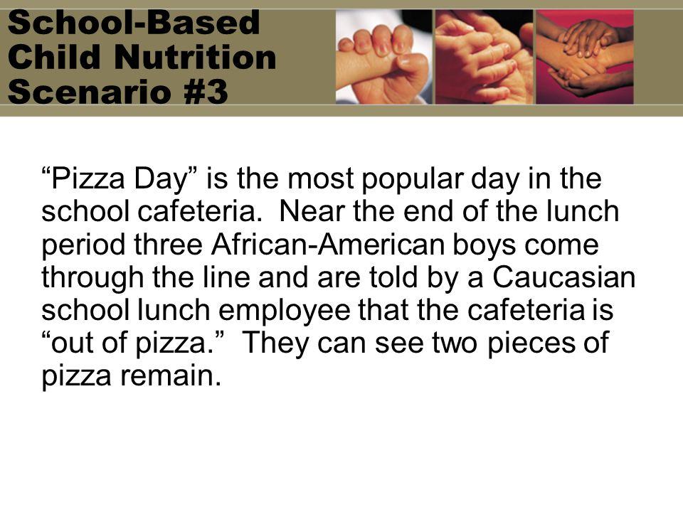School-Based Child Nutrition Scenario #3