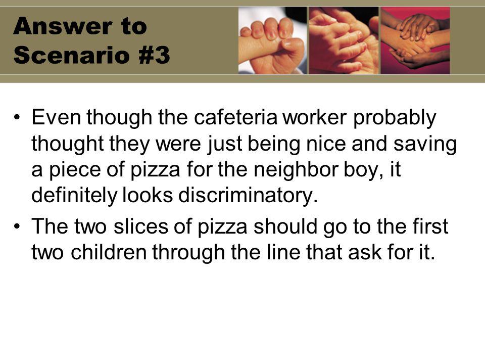 Answer to Scenario #3
