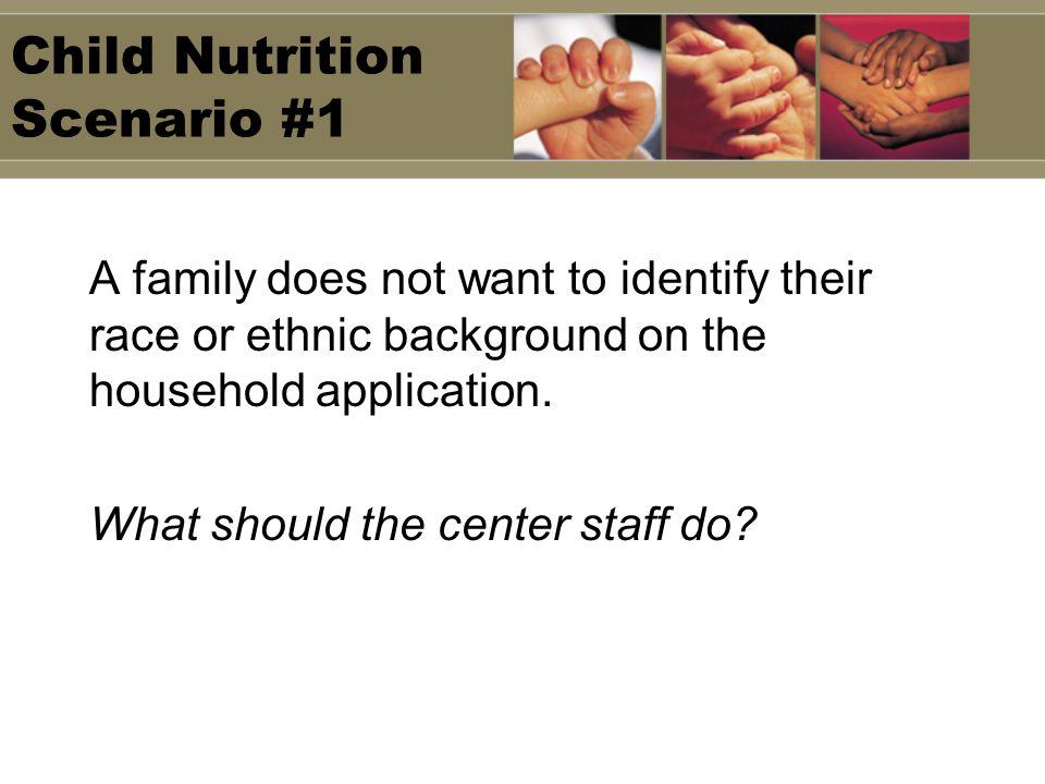Child Nutrition Scenario #1