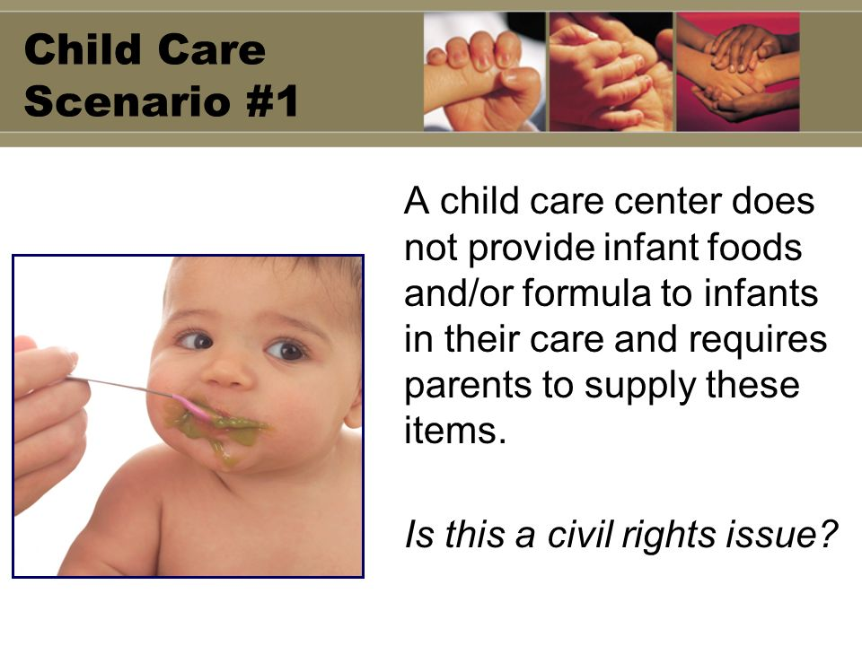 Child Care Scenario #1
