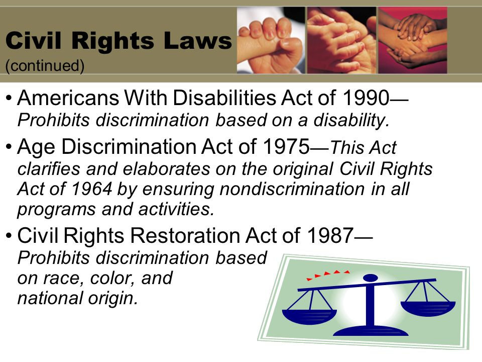 Civil Rights Laws (continued)