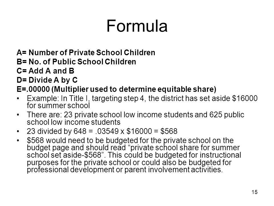Formula A= Number of Private School Children