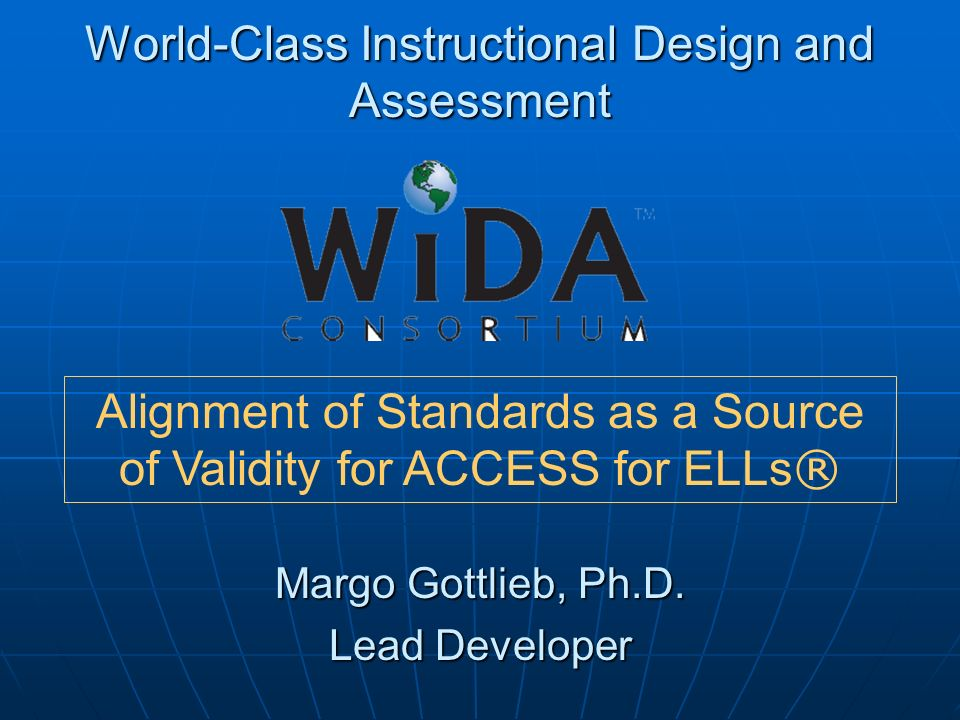 World-Class Instructional Design and Assessment