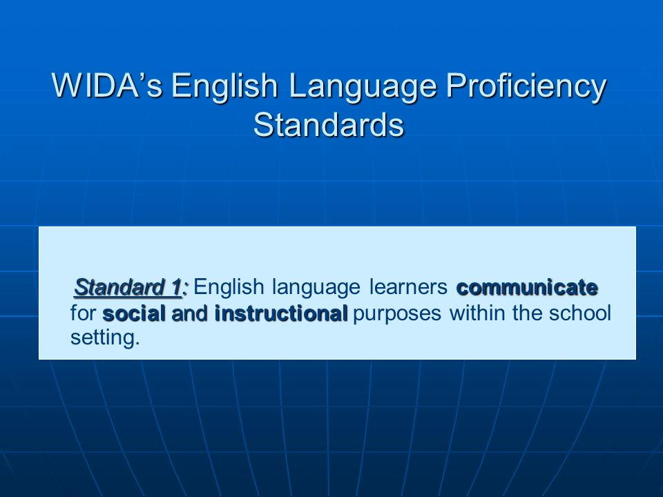 WIDA's English Language Proficiency Standards
