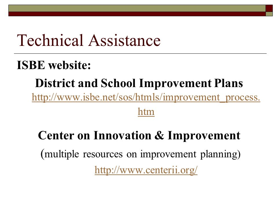 Technical Assistance ISBE website:
