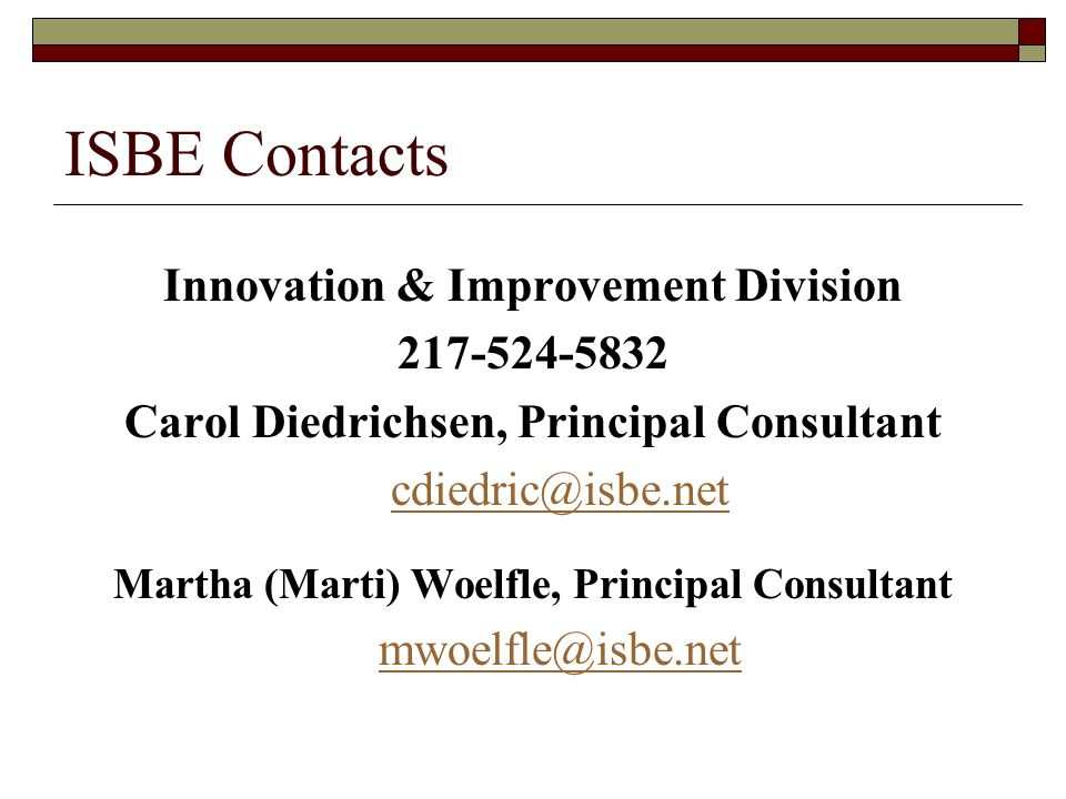 ISBE Contacts Innovation & Improvement Division 217-524-5832