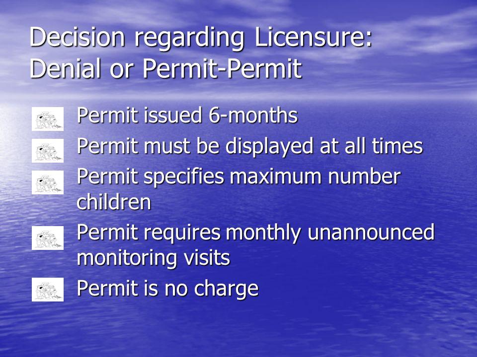 Decision regarding Licensure: Denial or Permit-Permit