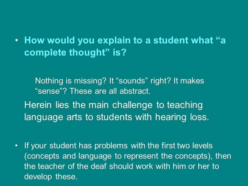 How would you explain to a student what a complete thought is