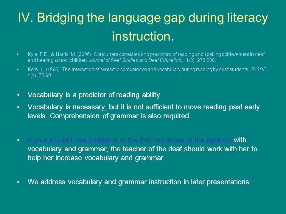 IV. Bridging the language gap during literacy instruction.