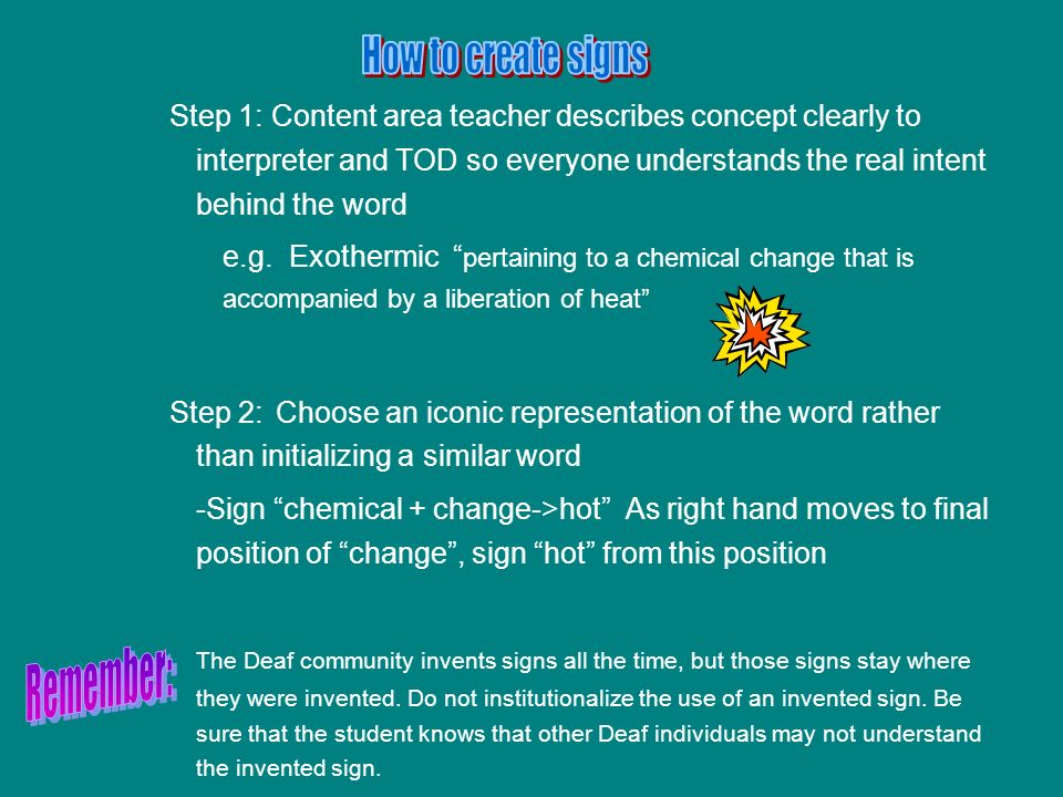 Step 1: Content area teacher describes concept clearly to interpreter and TOD so everyone understands the real intent behind the word