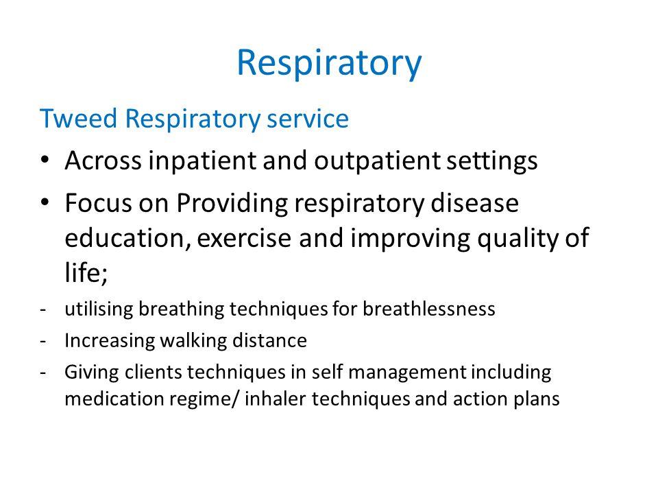 Respiratory Tweed Respiratory service