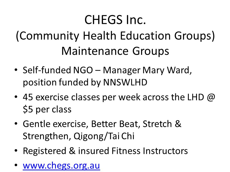 CHEGS Inc. (Community Health Education Groups) Maintenance Groups