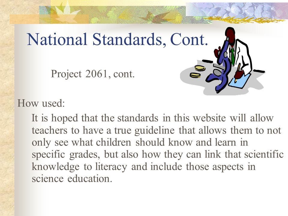 National Standards, Cont.