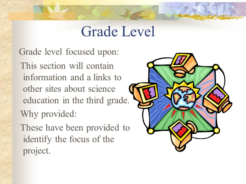 Grade Level Grade level focused upon:
