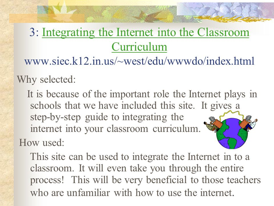 3: Integrating the Internet into the Classroom Curriculum www. siec