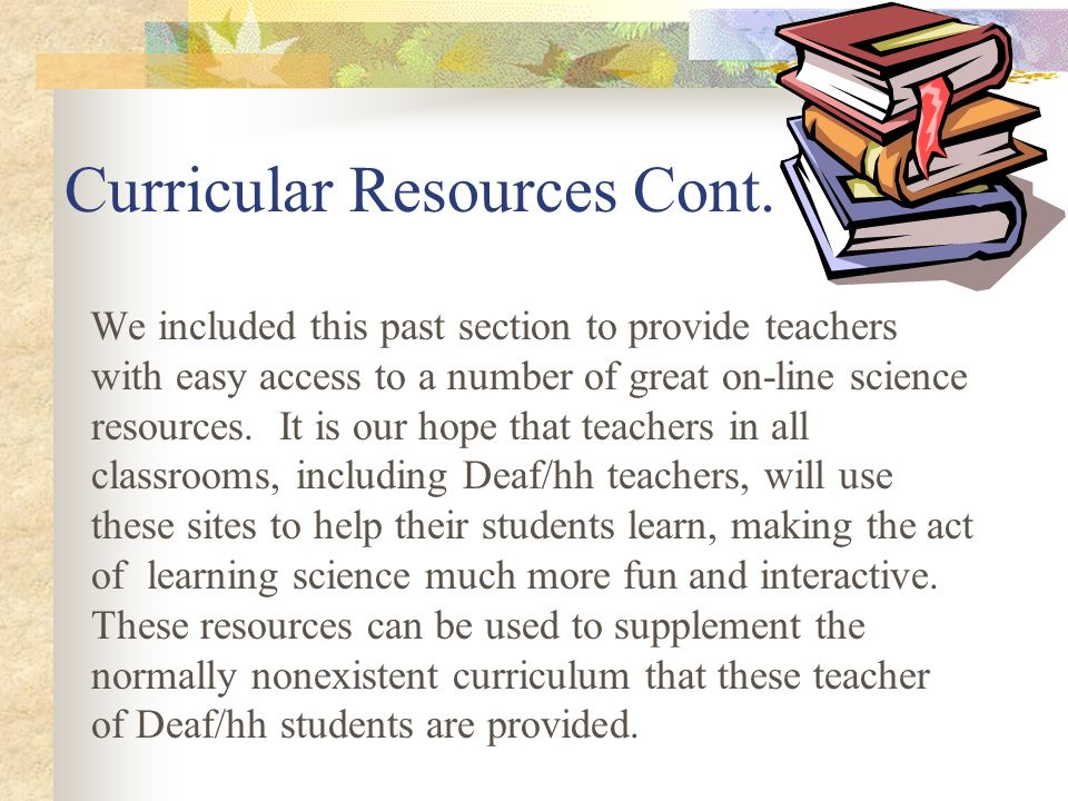 Curricular Resources Cont.