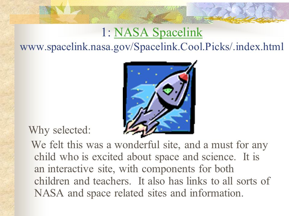 1: NASA Spacelink www. spacelink. nasa. gov/Spacelink. Cool. Picks/
