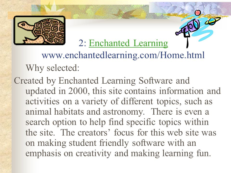 2: Enchanted Learning www.enchantedlearning.com/Home.html