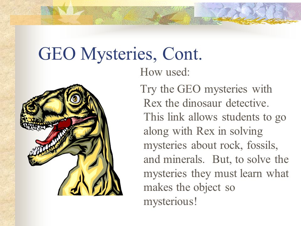 GEO Mysteries, Cont. How used: