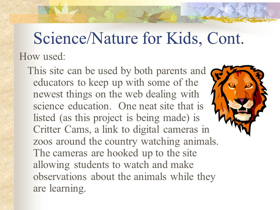 Science/Nature for Kids, Cont.