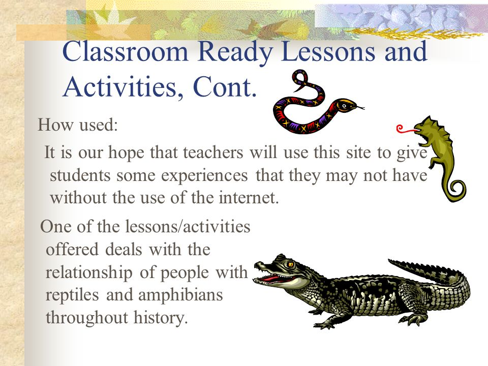 Classroom Ready Lessons and Activities, Cont.