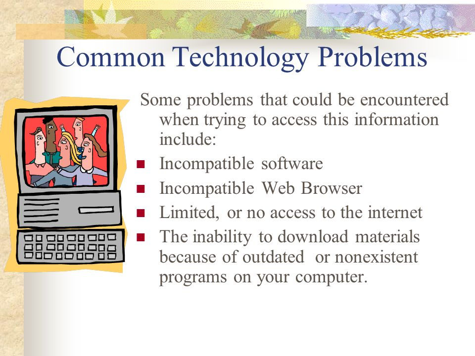 Common Technology Problems