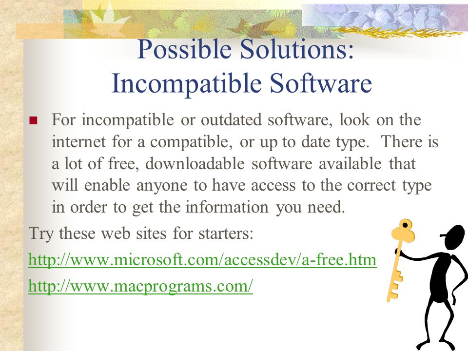 Possible Solutions: Incompatible Software