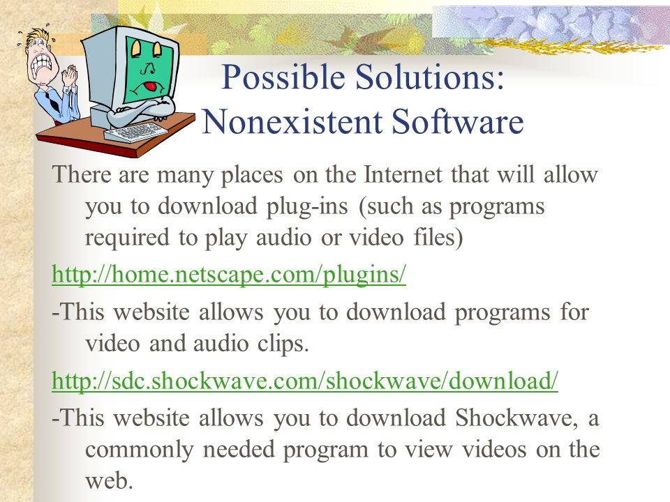 Possible Solutions: Nonexistent Software