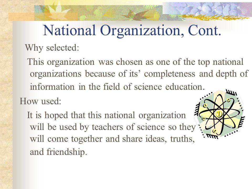 National Organization, Cont.