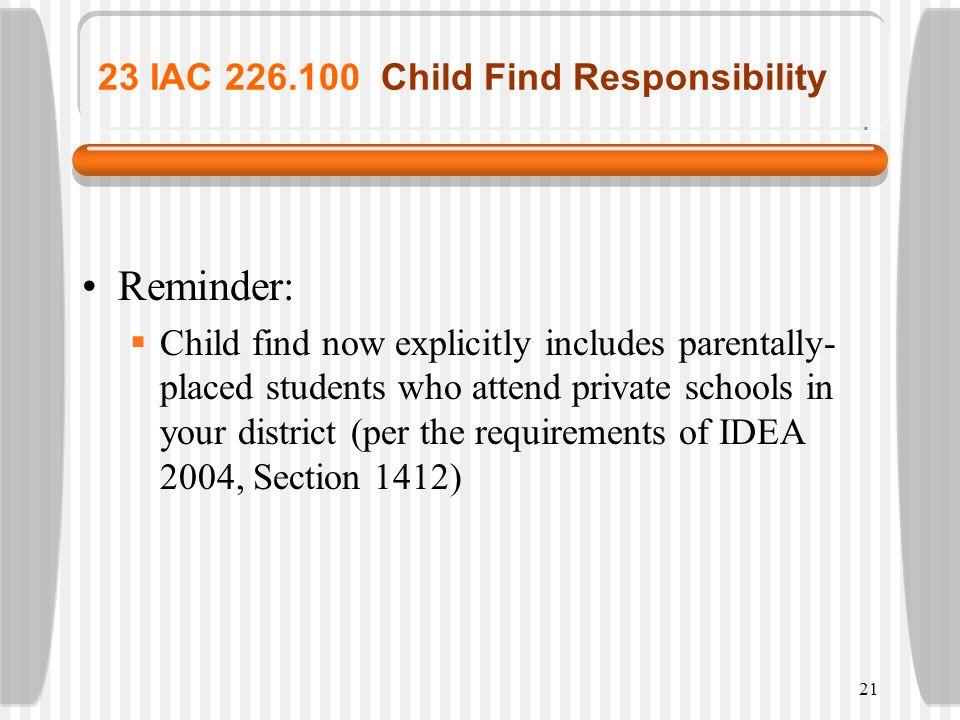 23 IAC 226.100 Child Find Responsibility
