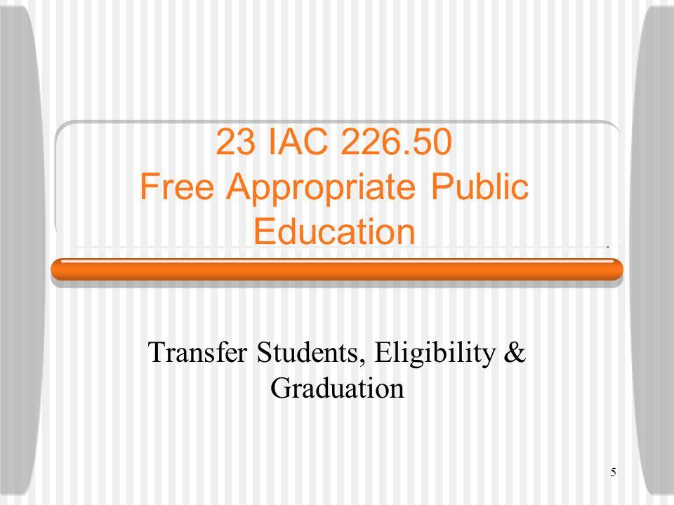 23 IAC 226.50 Free Appropriate Public Education