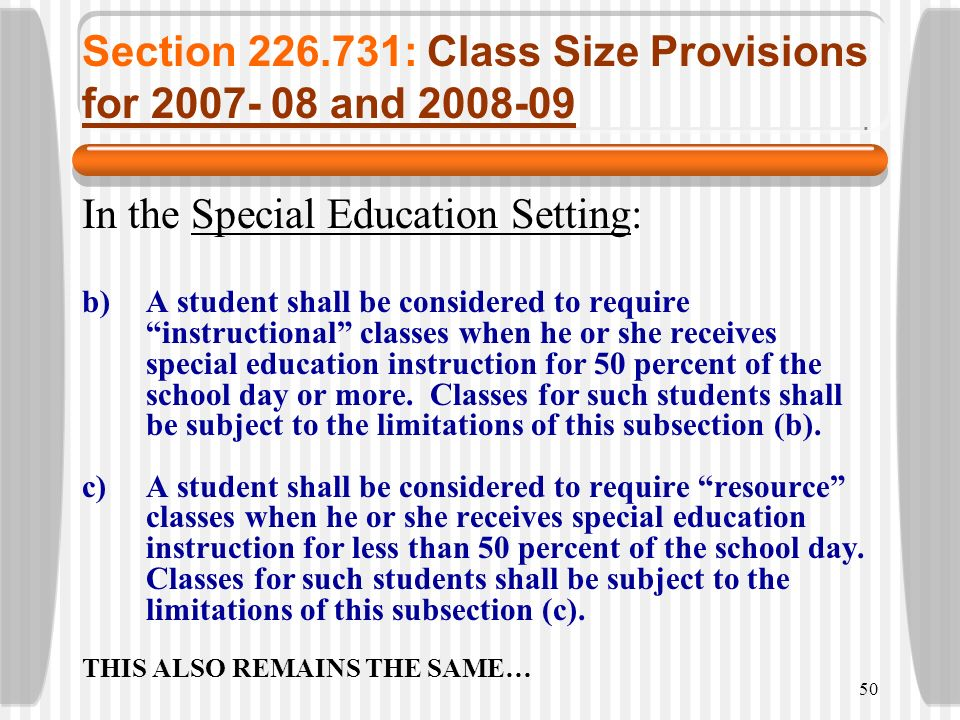 Section 226.731: Class Size Provisions for 2007- 08 and 2008-09