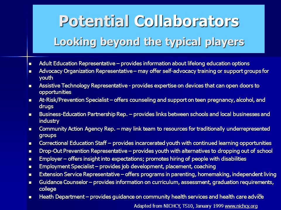 Potential Collaborators Looking beyond the typical players