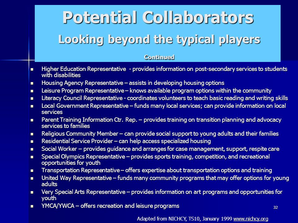 Potential Collaborators Looking beyond the typical players Continued